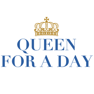 Queen for a Day Mother's Day